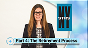 NYSTRS Benefits Pt. 4: The Retirement Process